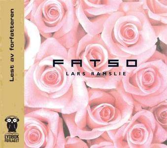 Fatso (lydbok) av Lars Ramslie
