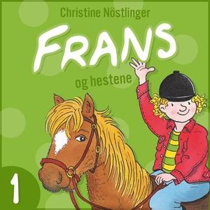 Frans og hestene (lydbok) av Christine Nöstli