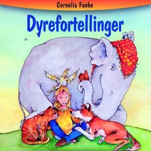 Dyrefortellinger (lydbok) av Cornelia Funke