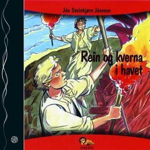 Rein og kverna i havet (lydbok) av Jón Sveinb