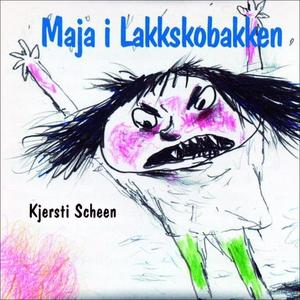 Maja i Lakkskobakken (lydbok) av Kjersti Sche