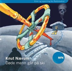 Døde menn går på ski (lydbok) av Knut Nærum,