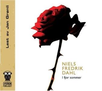 I fjor sommer (lydbok) av Niels Fredrik Dahl
