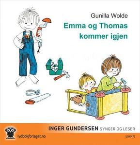 Emma og Thomas kommer igjen (lydbok) av Gunil