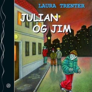 Julian og Jim (lydbok) av Laura Trenter