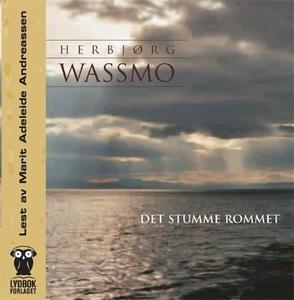 Det stumme rommet (lydbok) av Herbjørg Wassmo