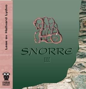 Snorre III (lydbok) av Sturlason Snorre, Snor