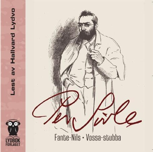Fante-Nils ; Vossa stubba (lydbok) av Per Siv