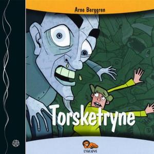 Torsketryne (lydbok) av Arne Berggren