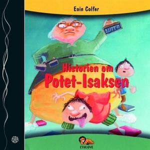 Historien om Potet-Isaksen (lydbok) av Eoin C