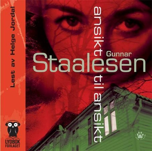 Ansikt til ansikt (lydbok) av Gunnar Staalese
