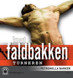Turneren (lydbok) av Knut Faldbakken