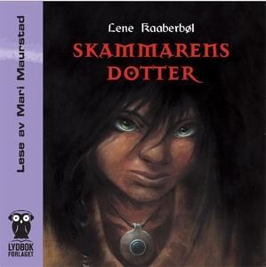 Skammarens dotter (lydbok) av Lene Kaaberbøl