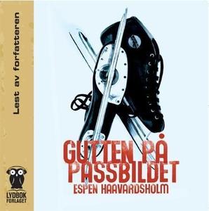 Gutten på passbildet (lydbok) av Espen Haavar