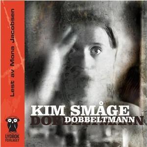 Dobbeltmann (lydbok) av Kim Småge