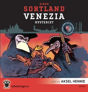Venezia-mysteriet (lydbok) av Bjørn Sortland