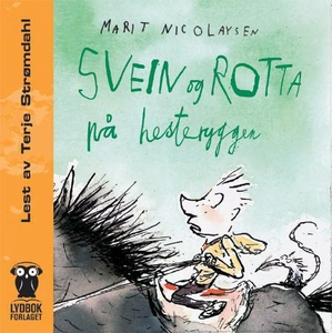 Svein og rotta på hesteryggen (lydbok) av Mar