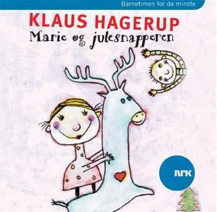 Marie og julesnapperen (lydbok) av Klaus Hage