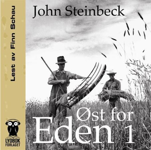 Øst for Eden 1 (lydbok) av John Steinbeck
