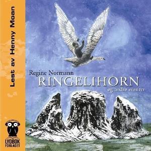Ringelihorn og andre eventyr (lydbok) av Regi
