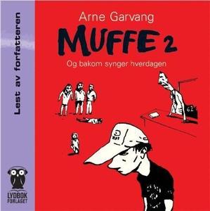 Muffe 2 (lydbok) av Arne Garvang