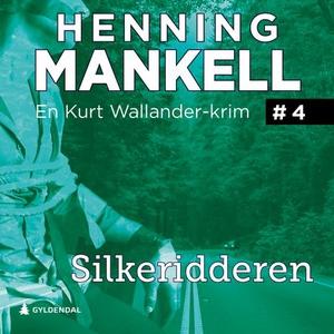 Silkeridderen (lydbok) av Henning Mankell