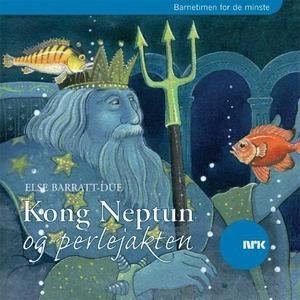 Kong Neptun og perlejakten (lydbok) av Else B