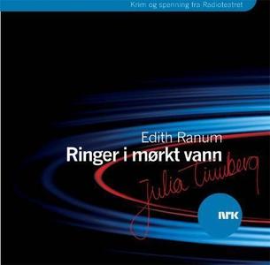 Ringer i mørkt vann (lydbok) av Edith Ranum,