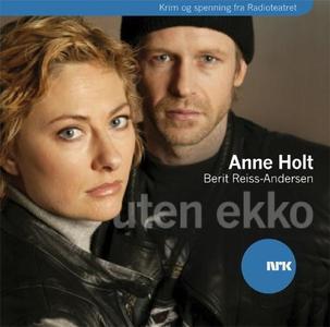 Uten ekko (lydbok) av Anne Holt, Berit Reiss-