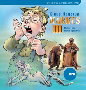 Markus III (lydbok) av Klaus Hagerup, NRK Rad
