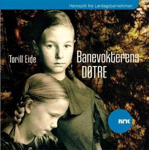 Banevokterens døtre (lydbok) av Torill Eide,