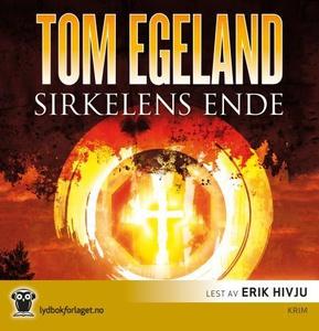 Sirkelens ende (lydbok) av Tom Egeland