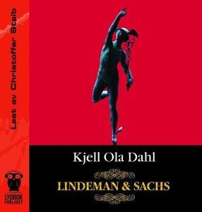 Lindeman & Sachs (lydbok) av Kjell Ola Dahl