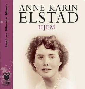 Hjem (lydbok) av Anne Karin Elstad