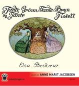 Tante Grønn, tante Brun og tante Fiolett
