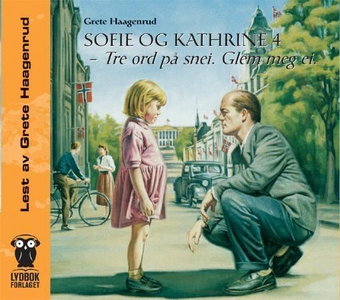 Sofie og Kathrine 4 (lydbok) av Grete Haagenr