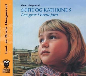 Sofie og Kathrine 5 (lydbok) av Grete Haagenr