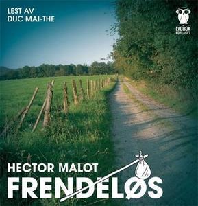 Frendeløs (lydbok) av Hector Malot