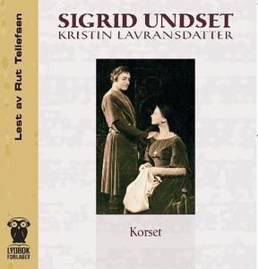 Kristin Lavransdatter (lydbok) av Sigrid Unds