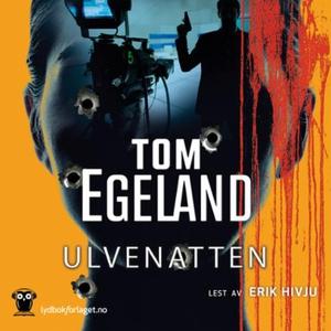 Ulvenatten (lydbok) av Tom Egeland