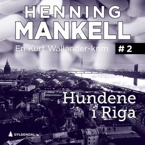 Hundene i Riga (lydbok) av Henning Mankell