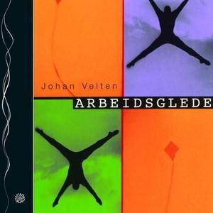 Arbeidsglede (lydbok) av Johan Velten