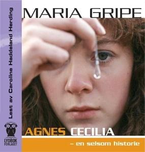 Agnes Cecilia (lydbok) av Maria Gripe