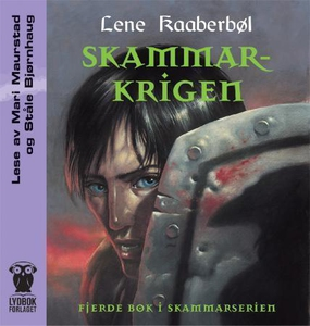 Skammarkrigen (lydbok) av Lene Kaaberbøl