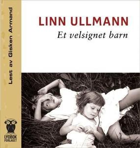 Et velsignet barn (lydbok) av Linn Ullmann