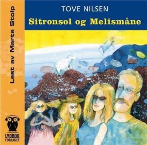 Sitronsol ; Melismåne (lydbok) av Tove Nilsen