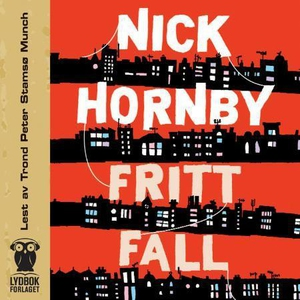 Fritt fall (lydbok) av Nick Hornby