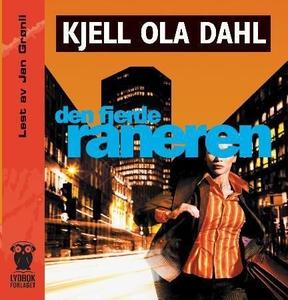 Den fjerde raneren (lydbok) av Kjell Ola Dahl