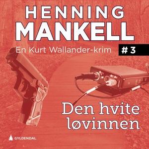 Den hvite løvinnen (lydbok) av Henning Mankel