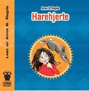 Harehjerte (lydbok) av Anne B. Ragde
